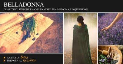 Belladonna: Guaritrici, streghe e avvelenatrici